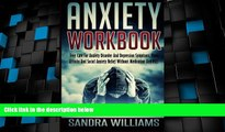 Big Deals  Anxiety Workbook: Free Cure For Anxiety Disorder And Depression Symptoms, Panic Attacks