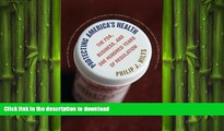 FAVORIT BOOK Protecting America s Health: The FDA, Business, and One Hundred Years of Regulation