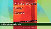 READ FREE FULL  Stalking the Soul  Download PDF Online Free