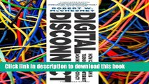 Ebook Digital Disconnect: How Capitalism is Turning the Internet Against Democracy Free Online