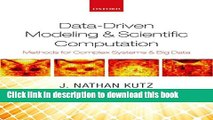 Ebook Data-Driven Modeling   Scientific Computation: Methods for Complex Systems   Big Data Free