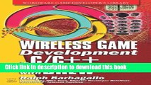 [PDF] Wireless Game Development In C/C++ With BREW (Wordware Game Developer s Library) Download