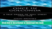Ebook Once in Golconda: A True Drama of Wall Street 1920-1938 Full Online