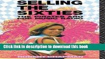 Ebook Selling the Sixties: The Pirates and Pop Music Radio Free Online