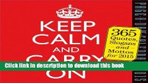 Books Keep Calm and Carry On 2015 Page-A-Day Calendar Full Online