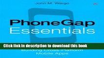 Books PhoneGap Essentials: Building Cross-platform Mobile Apps (Older Version 2012) Free Online