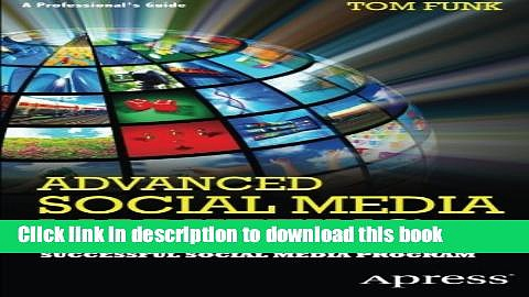 Books Advanced Social Media Marketing: How to Lead, Launch, and Manage a Successful Social Media