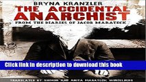 Ebook The Accidental Anarchist: From the Diaries of Jacob Marateck Free Online