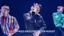 VIXX TO HOLD SOLO CONCERTS IN AUGUST_RE