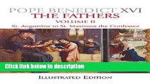 Books The Father s, Illustrated Edition: St. Augustine to Maximus the Confessor (Fathers (Our