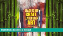 FAVORIT BOOK Leadership Craft, Leadership Art READ EBOOK