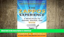 PDF ONLINE The Zappos Experience: 5 Principles to Inspire, Engage, and WOW [Hardcover] [2011]