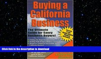 FAVORIT BOOK Buying a California Business: The Ultimate Guide for Savvy Business Buyers FREE BOOK