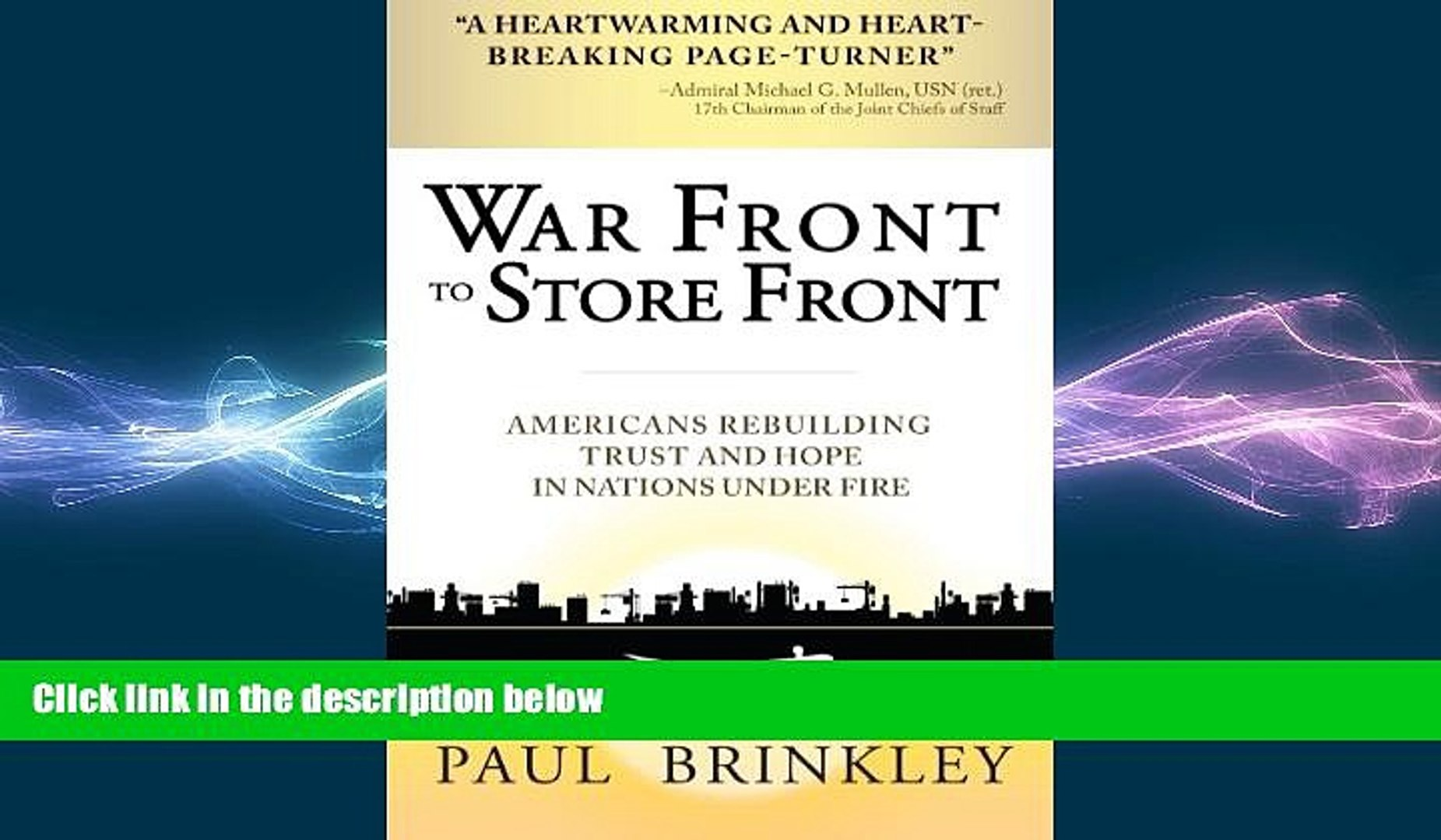 FREE DOWNLOAD  War Front to Store Front: Americans Rebuilding Trust and Hope in Nations Under