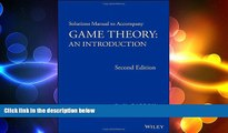 FREE DOWNLOAD  Solutions Manual to Accompany Game Theory: An Introduction  BOOK ONLINE