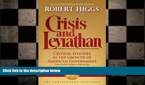 FREE DOWNLOAD  Crisis and Leviathan: Critical Episodes in the Growth of American Government, 25th
