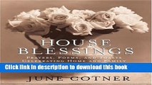 Books House Blessings: Prayers, Poems, and Toasts Celebrating Home and Family Free Online