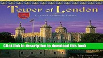 [Read PDF] Tower of London: England s Ghostly Castle (Castles, Palaces   Tombs) Ebook Free