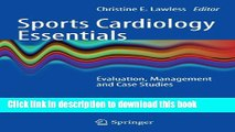 Ebook Sports Cardiology Essentials: Evaluation, Management and Case Studies Free Online