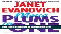 Download More Plums in One: Four to Score, High Five, and Hot Six (Stephanie Plum Novels) Full