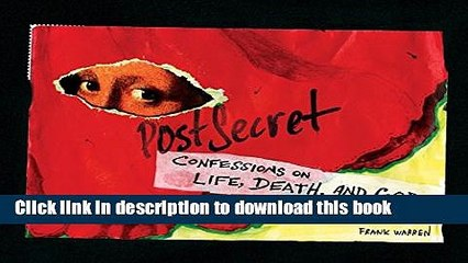 Read PostSecret: Confessions on Life, Death, and God Ebook Free