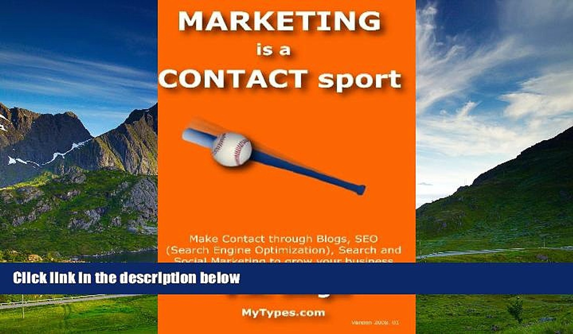 Full [PDF] Downlaod  Marketing Is A Contact Sport: Make Contact Through Blogs, Seo (Search Engine