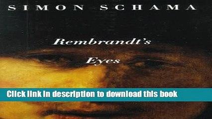 Read Rembrandt s Eyes Ebook Free
