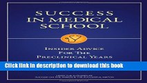 Books Success in Medical School: Insider Advice for the Preclinical Years Full Online Free