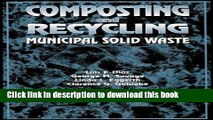 Download Composting and Recycling Municipal Solid Waste [Online Books]
