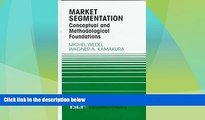 Must Have  Market Segmentation: Conceptual and Methodological Foundations (International Series in