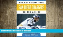 FREE PDF  Tales from the San Diego Chargers Sideline: A Collection of the Greatest Chargers