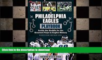 FREE PDF  The Philadelphia Eagles Playbook: Inside the Huddle for the Greatest Plays in Eagles