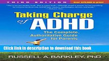 Download Taking Charge of ADHD, Third Edition: The Complete, Authoritative Guide for Parents Book