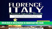 Download Florence Travel Guide: Florence and Tuscany, Italy: Travel Guide Book-A Comprehensive