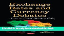 [PDF] Exchange Rates and Currency Debates: Issues in Global Monetary Policy (Monetary, Fiscal and