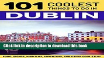 [PDF] Dublin: Dublin Travel Guide: 101 Coolest Things to Do in Dublin, Ireland (Travel to Dublin,