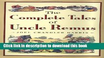 [PDF] The Complete Tales of Uncle Remus Book Online