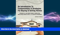 FAVORIT BOOK An Introduction To Fundamentals   Strategies For Buying   Selling Homes: How To Buy,