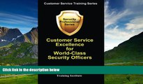 Must Have  Customer Service Excellence for World-Class Security Officers (Customer Service