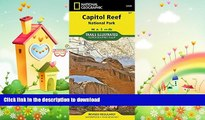EBOOK ONLINE  Capitol Reef National Park (National Geographic Trails Illustrated Map)  BOOK ONLINE
