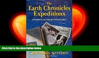 different   The Earth Chronicles Expeditions: Journeys to the Mythical Past