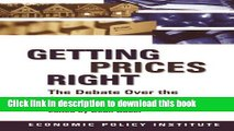 [Popular Books] Getting Prices Right: Debate Over the Consumer Price Index (Economic Policy