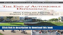 [Popular Books] The End of Automobile Dependence: How Cities are Moving Beyond Car-Based Planning
