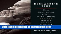 [Popular Books] Bernanke s Test: Ben Bernanke, Alan Greenspan, and the Drama Of the Central Banker