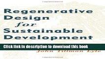 [Popular Books] Regenerative Design for Sustainable Development Full Online