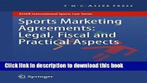 Download Sports Marketing Agreements: Legal, Fiscal and Practical Aspects (ASSER International