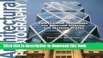 [Popular] Book Architectural Photography: Professional Techniques for Shooting Interior and