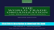[PDF] The World Trade Organization: Law, Practice, and Policy (Oxford International Law Library)