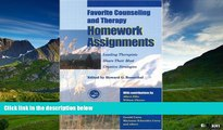 Must Have  Favorite Counseling and Therapy Homework Assignments: Leading Therapists Share Their