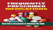 [PDF] Frequently Prescribed Medications: Drugs You Need To Know Book Free